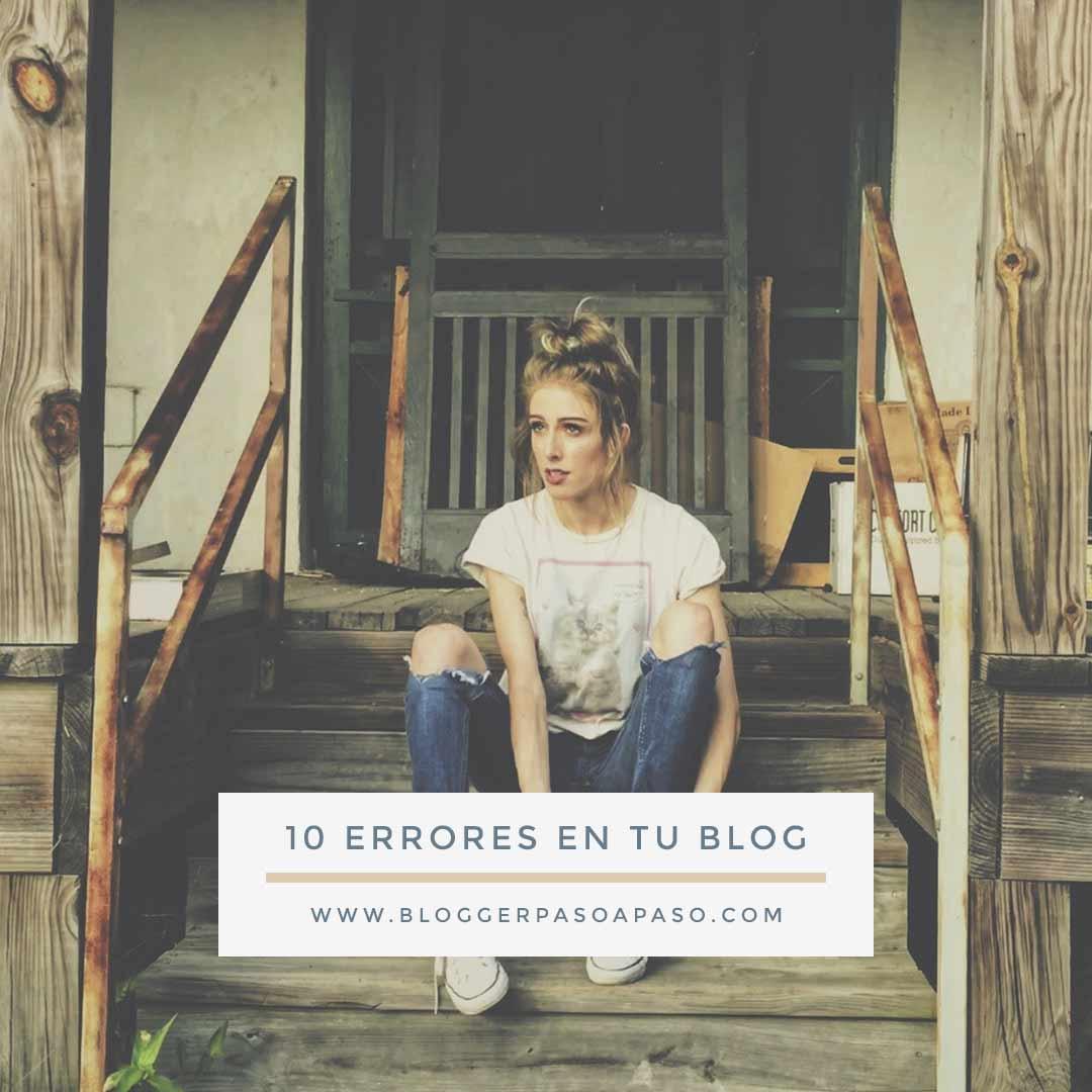 errores de bloggers en su blog - 10 errores que estás cometiendo en tu blog