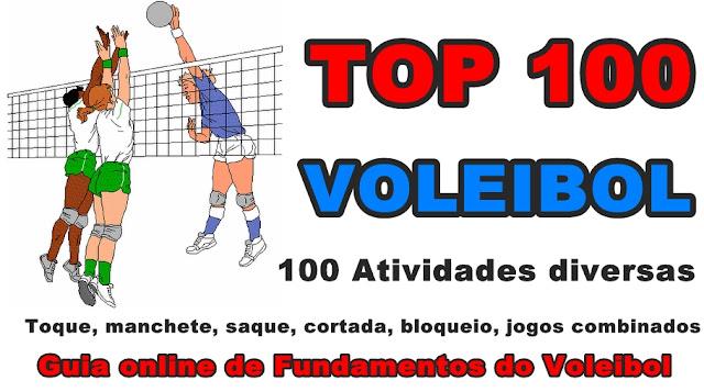 TOP 100 VOLEIBOL - 100 atividades de Voleibol