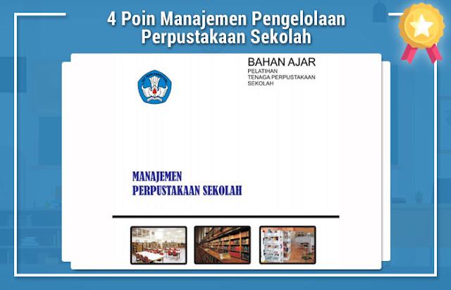 4 Poin Manajemen Pengelolaan Perpustakaan Sekolah