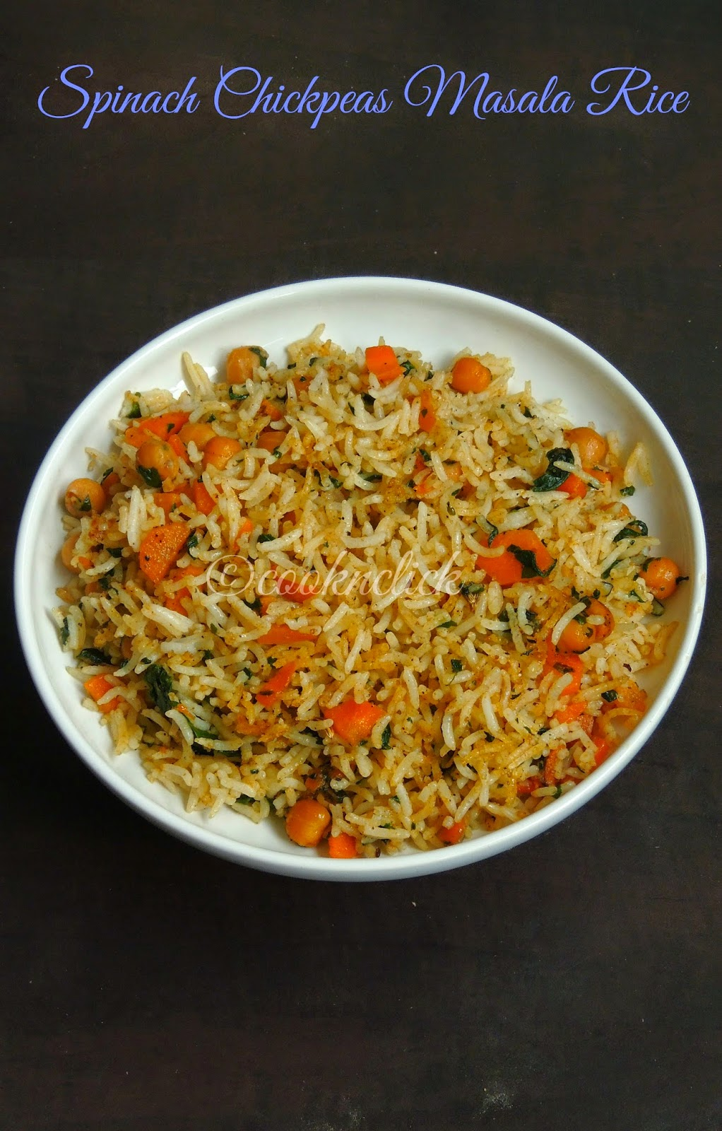 Spinach,carrot chickpeas masala rice