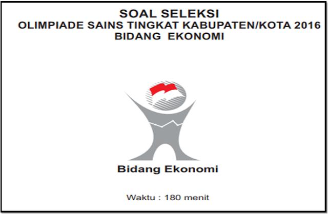 Contoh Soal OSK Ekonomi SMA/MA 2019  Lengkap Dengan Kunci Jawaban