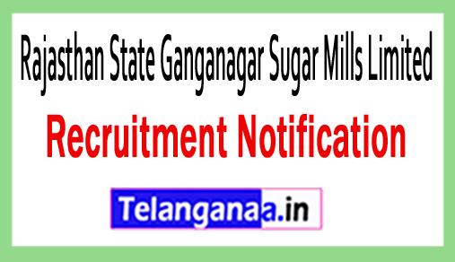 Rajasthan State Ganganagar Sugar Mills Limited RSGSML Recruitment