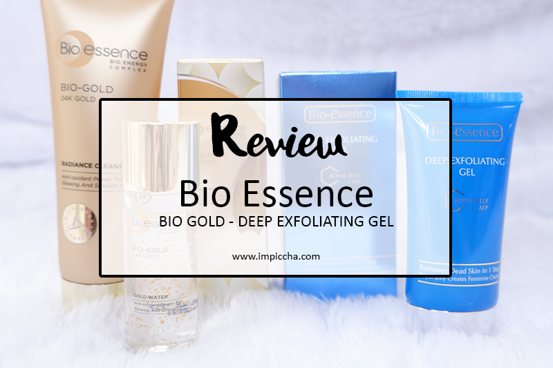 Review Bio Essence BIO GOLD and Deep Exfoliating Gel
