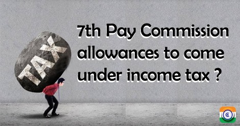 7thPayCommission_allowances_income_ tax