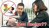 5 Alasan Resign Kerja yang Baik dan Tepat