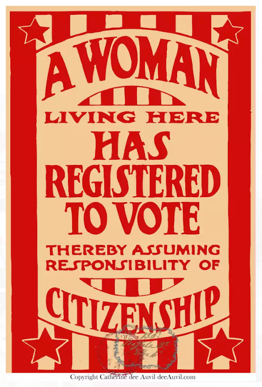 A Woman Living Here Has Registered to Vote Thereby Assuming Responsibility of Citizenship - PRINT