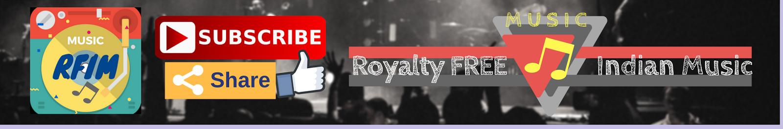 Royalty Free Indian Music,RFIM,free music