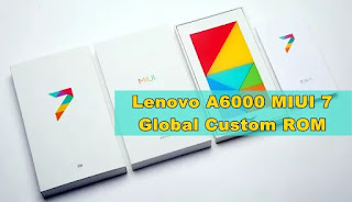 7 Customs ROM For Lenovo A6000/Plus Terbaik