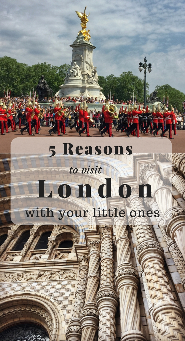 5 Good Reasons to Visit London with Your Little Ones