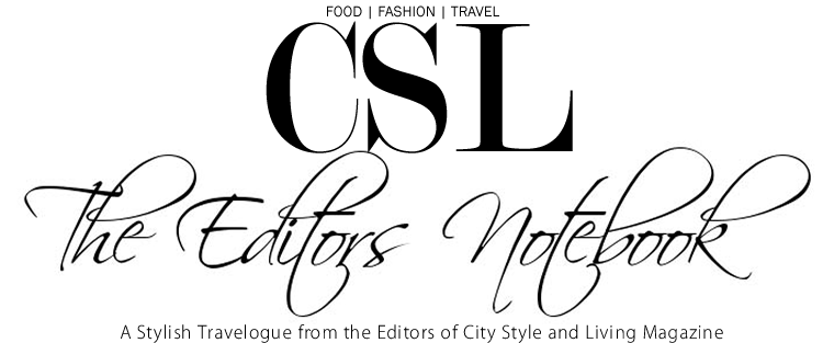 Travel and Style Blog: http://www.citystyleandliving.com/editors-notebook-travel-style/