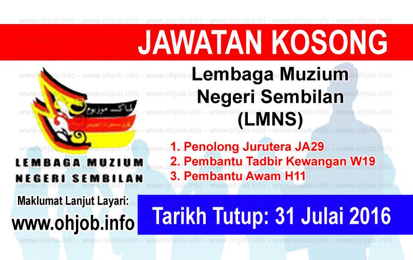 Jawatan Kerja Kosong Lembaga Muzium Negeri Sembilan (LMNS) logo www.ohjob.info julai 2016