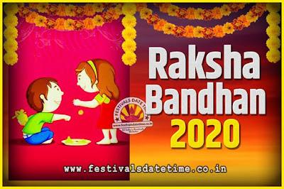 2020 Raksha Bandhan Date and Time, 2020 Raksha Bandhan Calendar