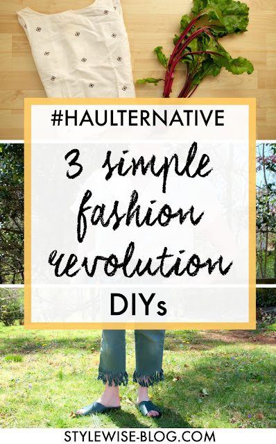 simple ethical and natural DIY projects for fashion revolution week #haulternative