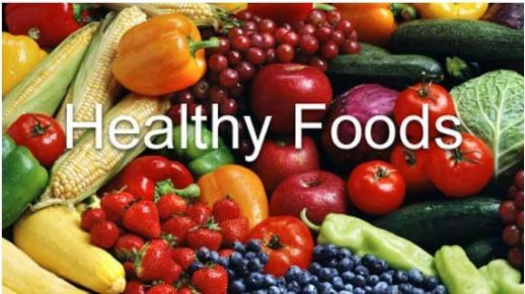 Healthy Foods in the World