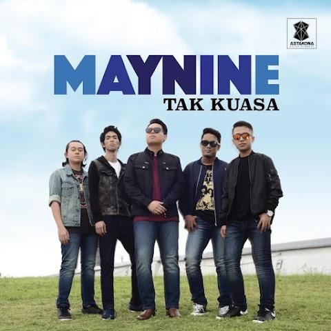 Maynine - Tak Kuasa MP3
