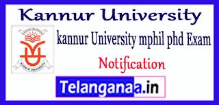 Kannur University M.Phil PHD Notification 2019 Application Form