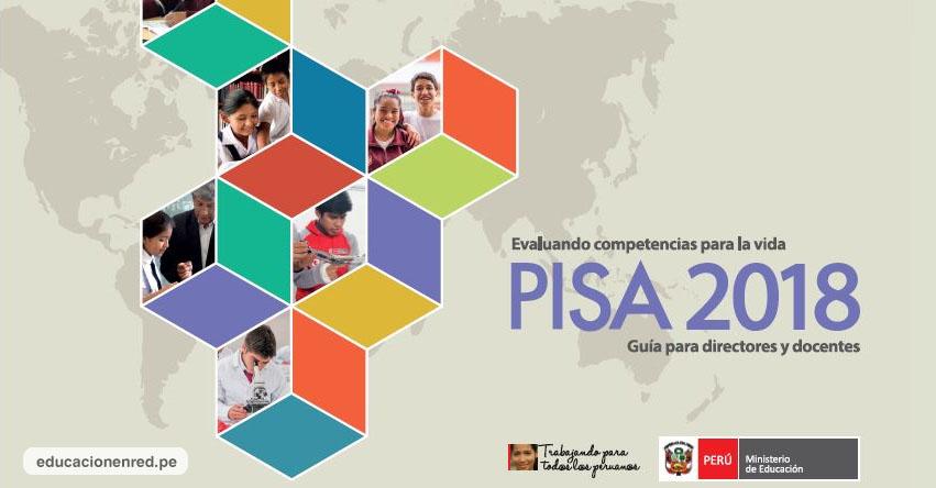 PISA 2018: Programa para la Evaluación Internacional de Estudiantes para la Cooperación y el Desarrollo Económico (OCDE) MINEDU - www.minedu.gob.pe