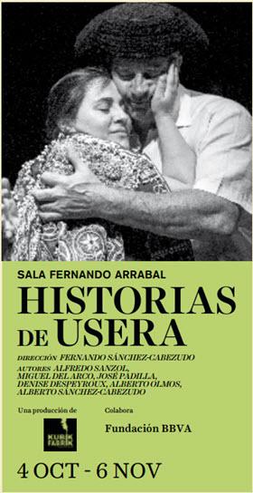 Historias de Usera. de Sánchez-Cabezudo, en las Naves del Español de Matadero