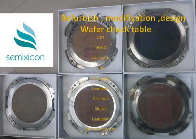 Chuck Table of Main Stream Wafer Dicing Saw and Grinder