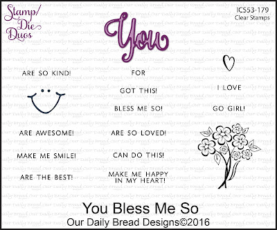 Our Daily Bread Designs Stamp/Die Duos - You Bless Me So