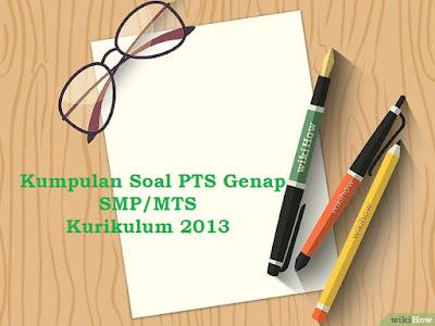 Soal UTS IPS Kelas 7 8 9 Semester 2 Tahun 2018/2019