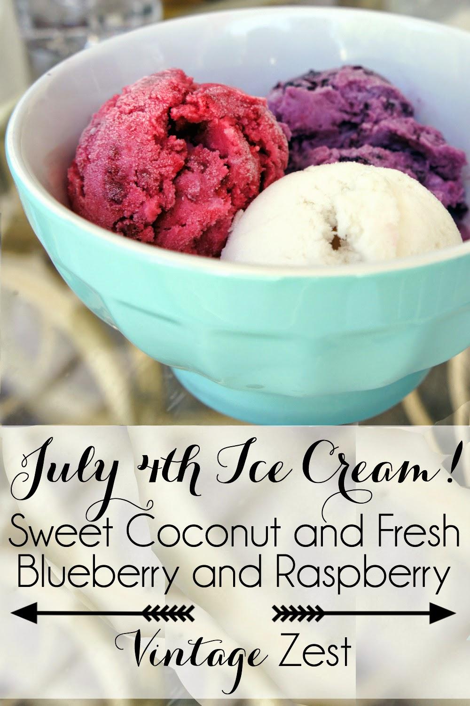 Coconut, Raspberry & Blueberry Ice Cream (AKA July 4th Ice Cream)