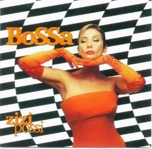 """Zizi Possi - """"Bossa"""" (2001)"""