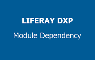 How to specify module dependencies in Liferay DXP