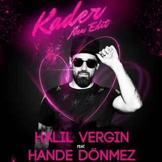 Halil Vergin feat. Hande Dönmez - Kader (Radio Edit)