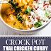Crock Pot Thai Chicken Curry (Paleo & Gluten Free)