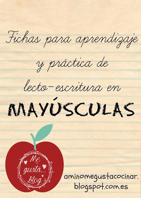 Fichas para aprendizaje y práctica de lecto-escritura en MAYÚSCULAS