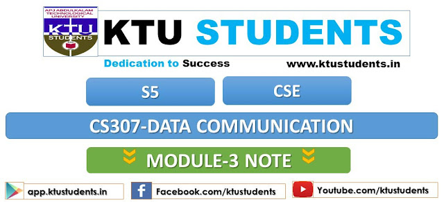 ktu data communication cs307 note module 3
