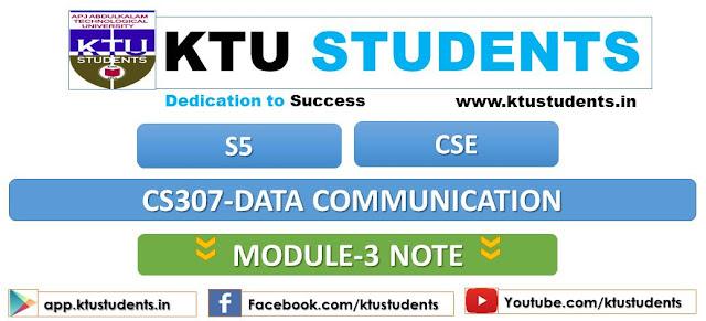 ktu data communication cs307 note module 3