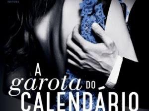 Resenha #313 - A Garota do Calendário: Janeiro - Audrey Carlan - Verus Editora