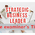 Strategic Business Leader – the examiner's tips 2019