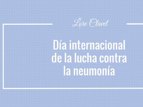 Día Internacional de la lucha contra la neumonía