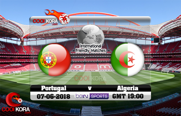 مشاهدة مباراة الجزائر والبرتغال اليوم 7-6-2018 مباراة ودية