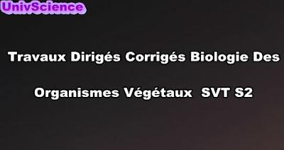 Exercices Corrigés De Biologie Des Organismes Végétaux SVT S2 PDF