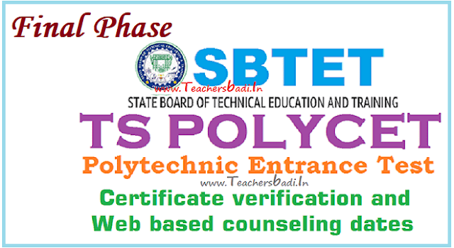 TS POLYCET,Final Phase Certificate Verification Dates,Web Based Counseling