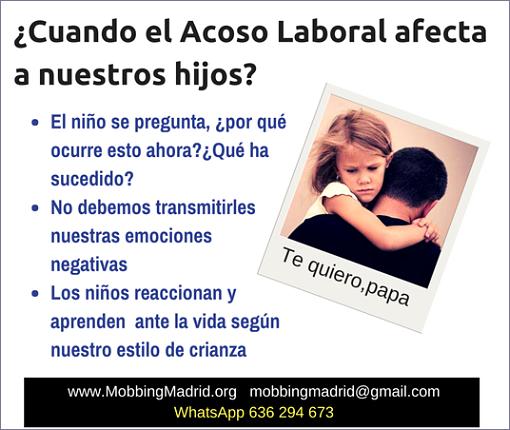 Cuando el #AcosoLaboral afecta a nuestros hijos