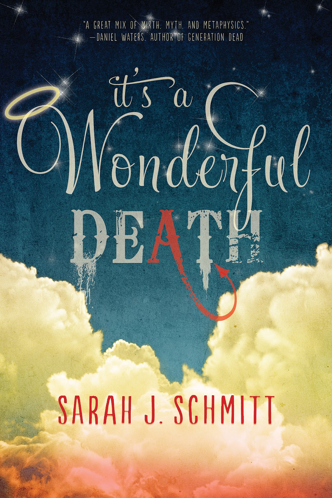 It's a Wonderful Death by Sarah J. Schmidtt