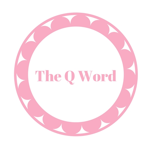 The Q Word