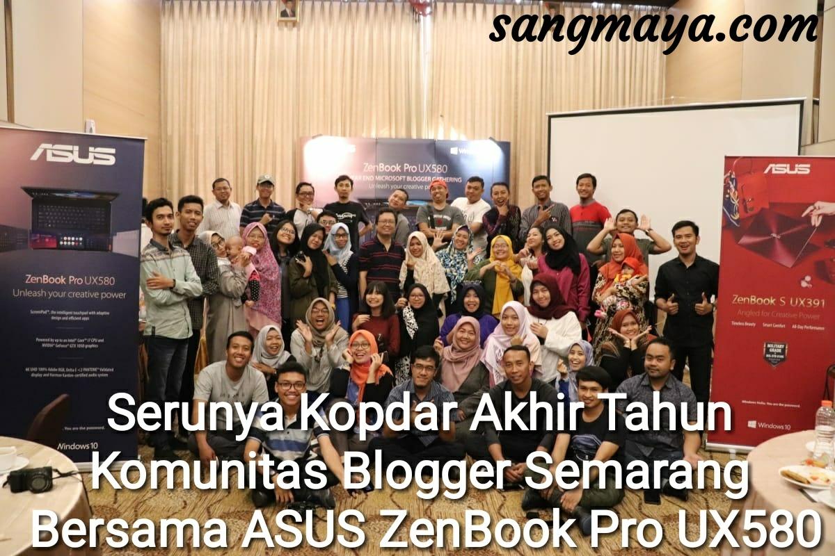 Serunya Kopdar Akhir Tahun Komunitas Blogger Semarang Bersama ASUS ZenBook Pro UX580GD - gadget, screenpad, ZenBookId, Asusbloggergathering