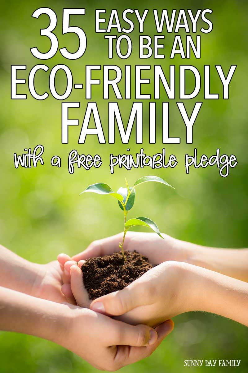 Small changes can make a big difference. Find 35 easy ways to make your family more eco-friendly, along with a free printable family pledge to help you get started! Going Green | Green Family | Eco-Friendly Family | Earth Day