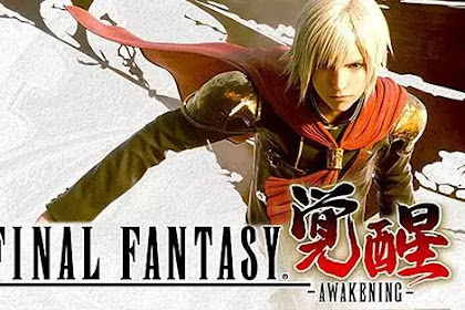Download Game Android Final Fantasy Awakening
