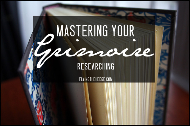 Mastering Your Grimoire: Researching