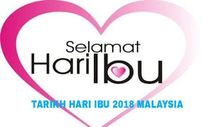 Tarikh Hari Ibu Tahun 2018 di Malaysia