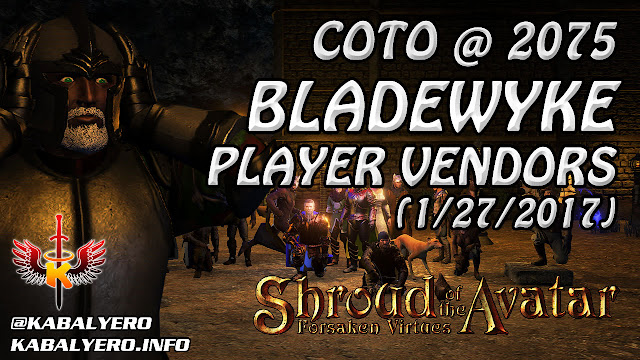 Bladewyke Player Vendors, COTO @ 2075 (1/27/2017) 💰 Shroud Of The Avatar Market Watch