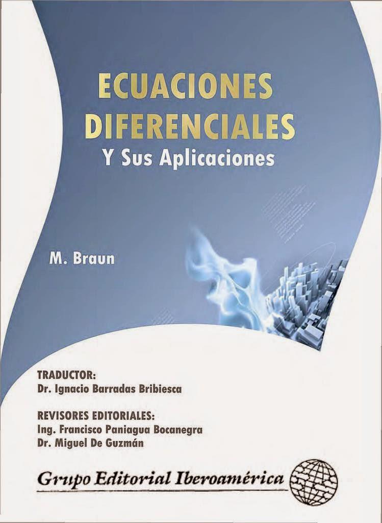 ECUACIONES DIFERENCIALES - BRAUN Ecuaciones+diferenciales+y+sus+aplicaciones+%E2%80%93+M.+Braun-FREELIBROS