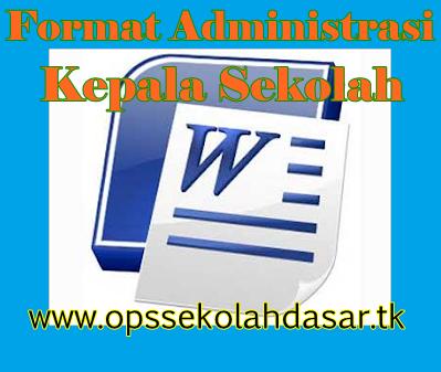 Contoh Format Administrasi Kepala Sekolah Kurikulum 2013